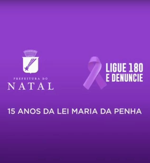 PREFEITURA DE NATAL – AGOSTO LILÁS 2021